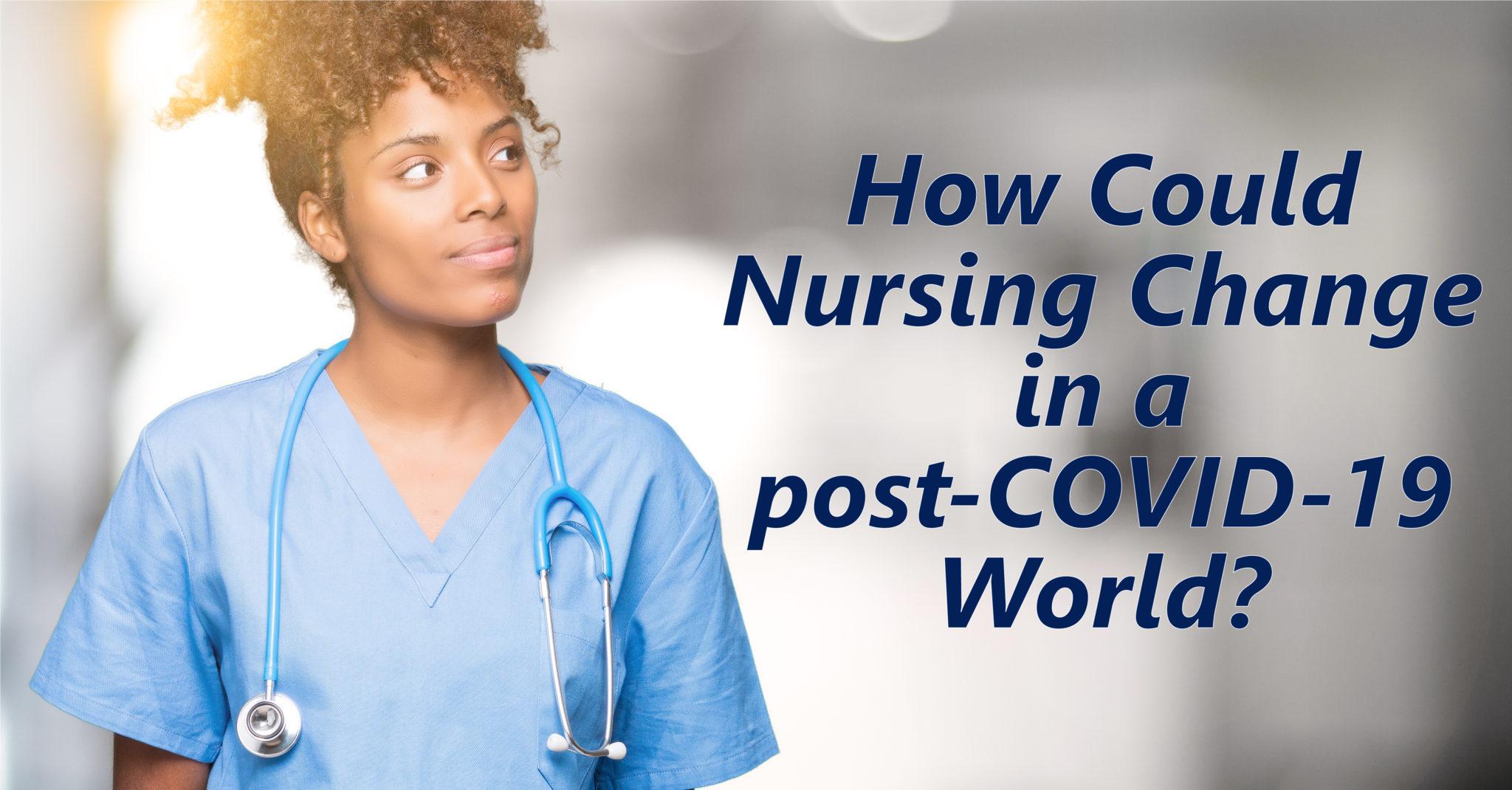 Nursing in post COVID-19