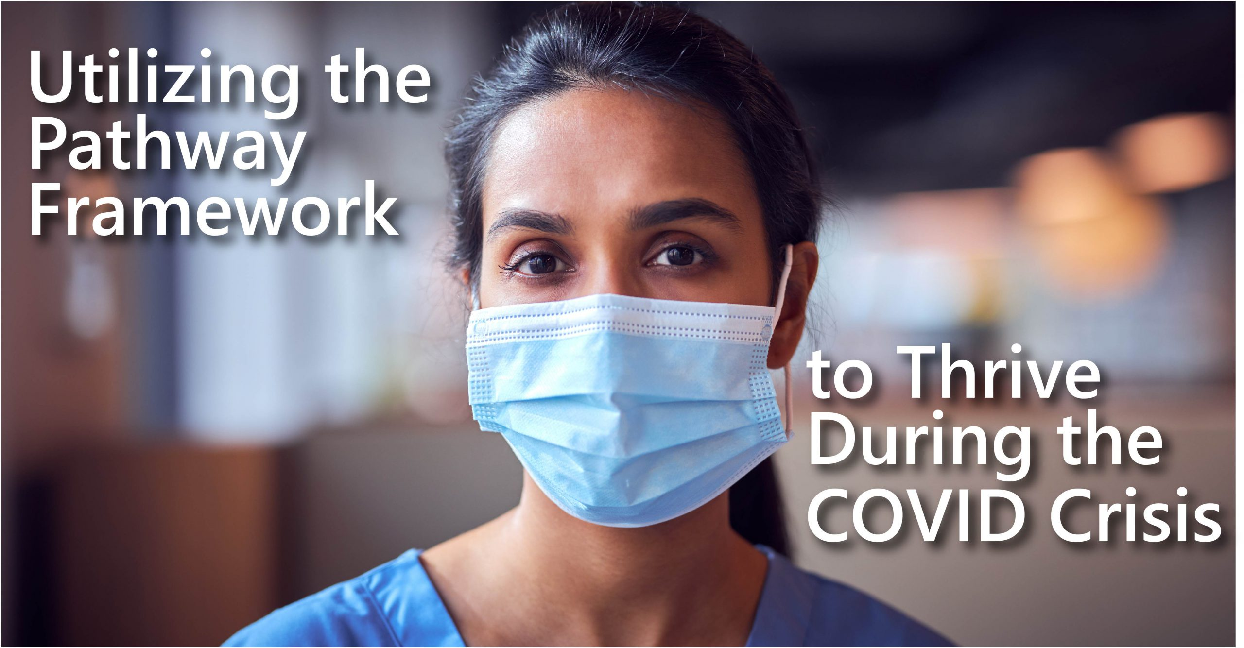 Title of article superimposed over a weary-looking nurse wearing a medical mask